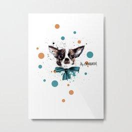 Chic Chihuahua dog Metal Print