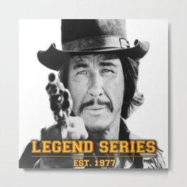 Bronson (Legend Series) Metal Print