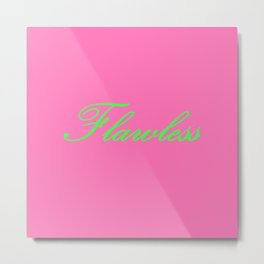 Flawless Pink & Green Metal Print