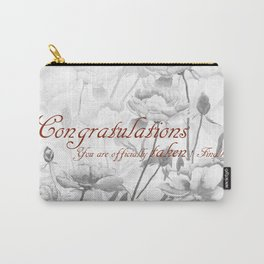 Engagement present marriage present Carry-All Pouch