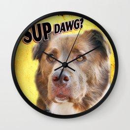 Sup Dawg? Wall Clock