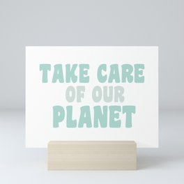 Take Care of Our Planet | Blue  Mini Art Print