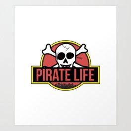 Pirate Life Art Print