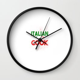Funny Yes Im Italian No I Wont Cook For You Wall Clock