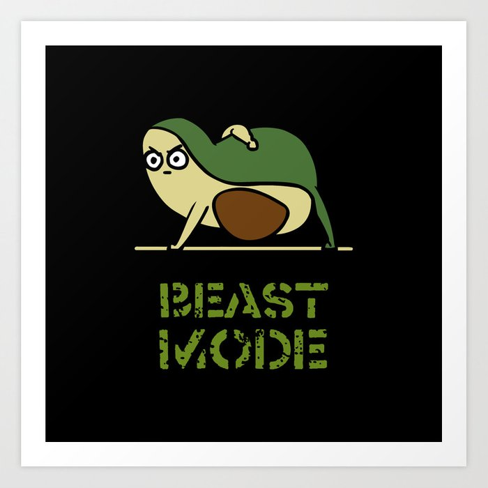 Beast Mode Avocado Art Print
