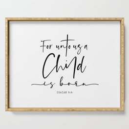 Unto us a Child is Born Serving Tray