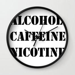 Alcohol Caffeine Nicotine  Wall Clock