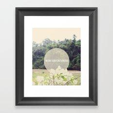More Adventurous Framed Art Print