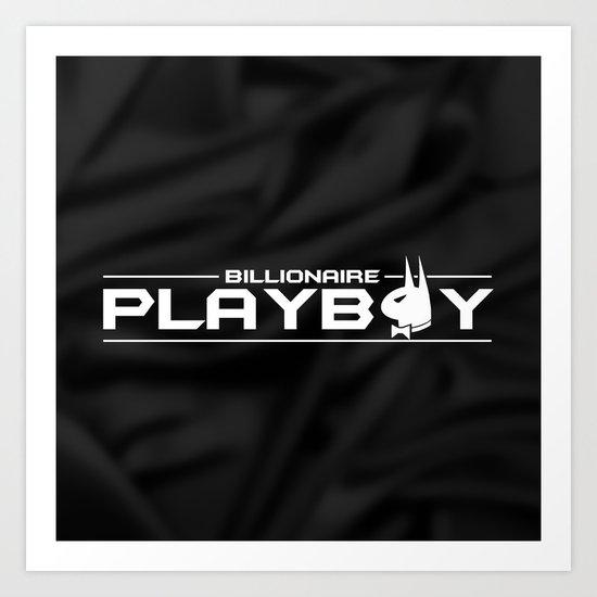 Billionaire Playboy Art Print