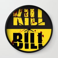 kill bill Wall Clocks featuring Kill Bill by Melis Kalpakçıoğlu