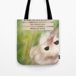 Funny Baby Sloth Reminds Fibromyalgia People to Take it Easy Tote Bag