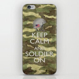 Keep Calm and Soldier On iPhone Skin