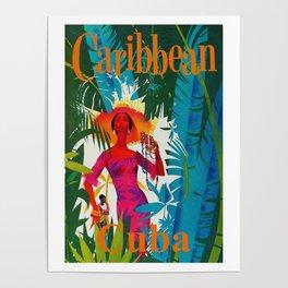 Vintage Caribbean Travel - Cuba Poster