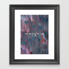 YOU'REFULOFLIES, 2016 Framed Art Print
