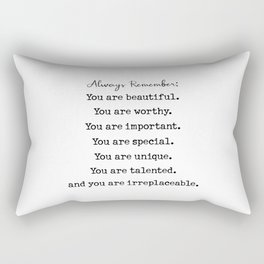 always remember : You are beautiful Rectangular Pillow
