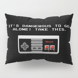 Its dangerous to go alone take this video game Pillow Sham