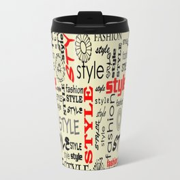 Backdrop Style With Texture and Typography Fashion Style Travel Mug