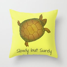 Turtle - Slowly but Surely - Lazy Animals Throw Pillow