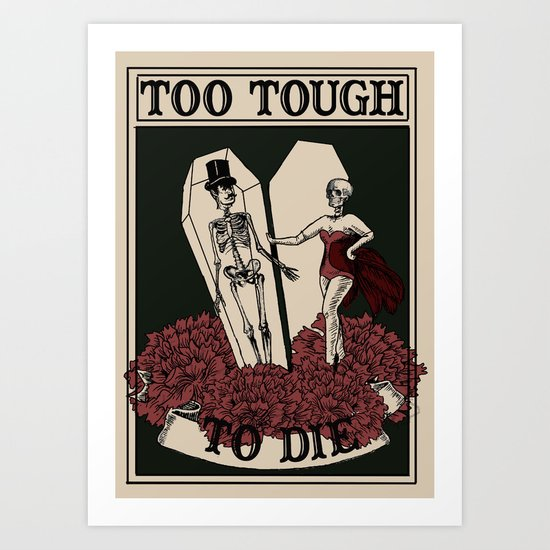 Too Tough Art Print