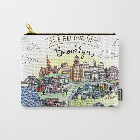 We Belong in Brooklyn Carry-All Pouch