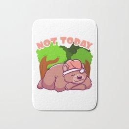 Cute Not Today Lazy Bear Sleepy Cub Napping Pun Bath Mat
