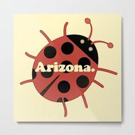 Arizona: the Ladybug State Metal Print