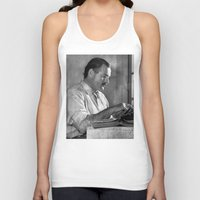 hemingway Tank Tops featuring Ernest Hemingway  by Limitless Design