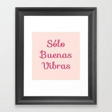 Sólo Buenas Vibras Framed Art Print