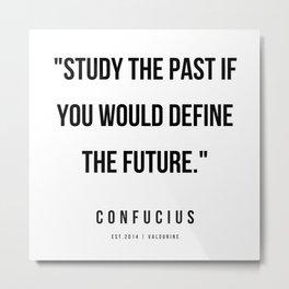 25  | Confucius Quotes | 200202 Metal Print