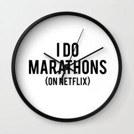 I do marathons (on netflix) Wall Clock