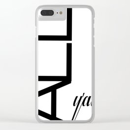 Typography Design Text 'All Y'all' Clear iPhone Case