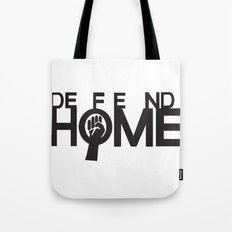 Defend Home Tote Bag