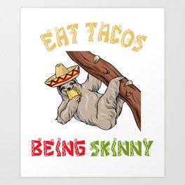 Eat Tacos - Cinco De Mayo Sloth Art Print