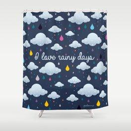 I love Rainy Days Shower Curtain