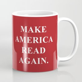 Make America Read Again. Coffee Mug