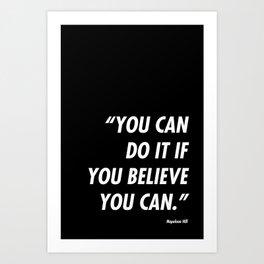 If you believe Art Print