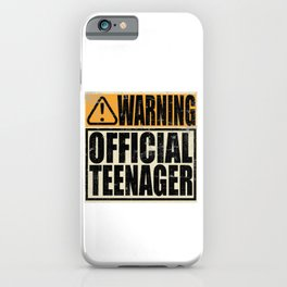 "A Birthday Tee ""Warning! Official Teenager"" T-shirt Design Youth Teens Happy Natal Day Sign Teen iPhone Case"