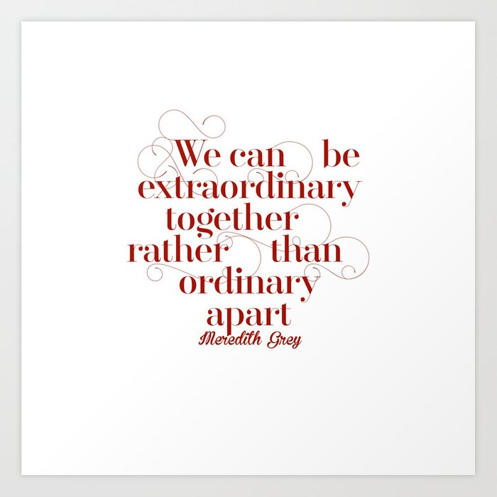 Extraordinary Art Print
