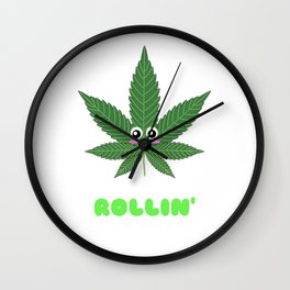 Just Keep On Rollin' Cute Weed Pun Wall Clock