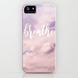 MANTRA SERIES: Breathe iPhone Case