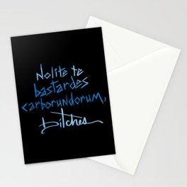 Nolite te bastardes carborundorum, bitches. Stationery Cards
