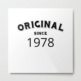 ORIGINAL | 1978 Birthday Shirt Metal Print