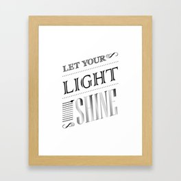 Inspirational Let Your Light Shine Typography Framed Art Print