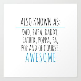Awesome Dad Art Print