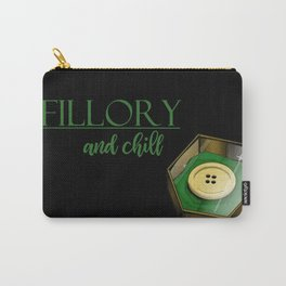 Fillory And Chill Carry-All Pouch