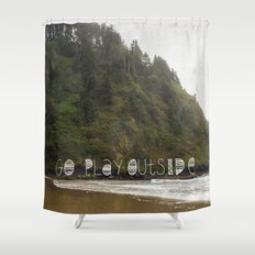 Go Play Outside Shower Curtain