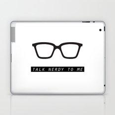 Talk nerdy to me.  Laptop & iPad Skin