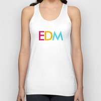 edm Tank Tops featuring EDM Saved My Life by DropBass