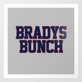 BRADY'S BUNCH Art Print