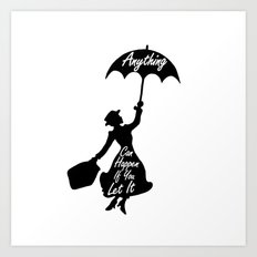 Anything Can Happen If You Let It - Mary Poppins Quote Art Print